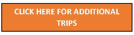 Click here for additional trips